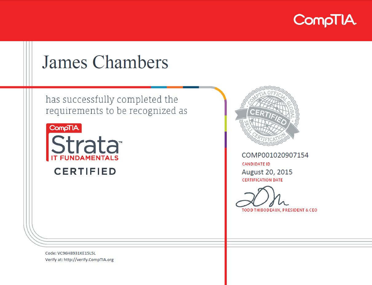 Certifications james a chambers my first certification is comptia strata it fundamentals the certification covers the explanation of technology and computer hardware basics 1betcityfo Choice Image