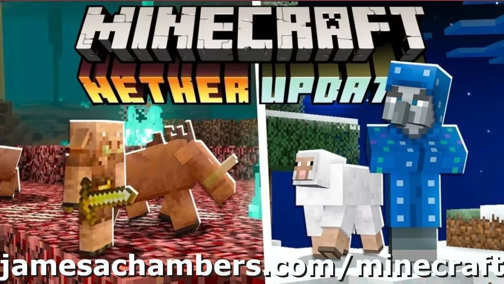 Minecraft 1.16 Nether Update